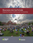 Reaching for the Future: Creative Finance for Smaller Communities by Tom Murphy, Maureen McAvey (Paperback, 2016)