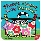 Slide and Seek: There's a Lemur in My Laundry by Nosy Crow (Board book, 2015)