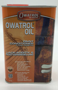 (20,40€/L)Owatrol Öl Rostschutz Rostversiegelung Kriechöl Additiv transparent 1L