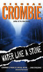 Water Like a Stone by Deborah Crombie (Paperback, 2008)