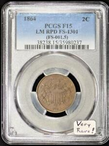 1864 Two Cent PCGS F-15; Large Motto, Repunched Date, FS-1301; Very Rare!