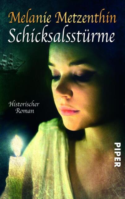 Schicksalsstürme von Melanie Metzenthin (2012, Taschenbuch)