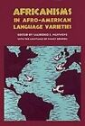 Africanisms in Afro-American Language Varieties by University of Georgia Press (Hardback, 1993)