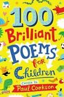 100 Brilliant Poems for Children by Paul Cookson (Paperback, 2016)