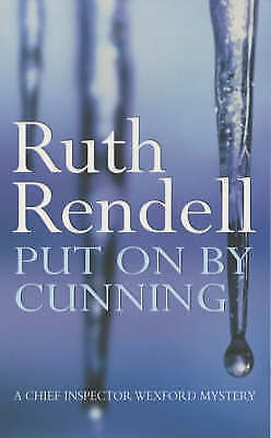 """""""AS NEW"""" Put On By Cunning: (A Wexford Case), Rendell, Ruth, Book"""