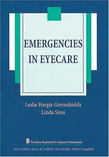 Emergencies in Eyecare by Hargis, Leslie