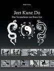 Jeet Kune Do by Guido Sieverling, Ralph Fischer (Paperback / softback, 2015)