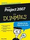 MS Project 2007 Fur Dummies by Nancy C. Muir (Paperback, 2007)