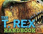 The T-Rex Handbook by Julius T. Csotonyi (Hardback, 2016)