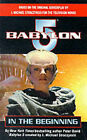 Babylon 5 : In the Beginning by Peter David (Paperback, 1998)
