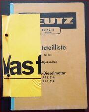 Deutz Schlepper F 4 L 514 , A 4 L 514 Motor Ersatzteilliste