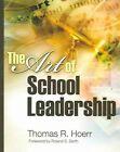 The Art of School Leadership by Thomas R Hoerr