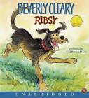 Ribsy by Beverly Cleary (CD-Audio, 2005)