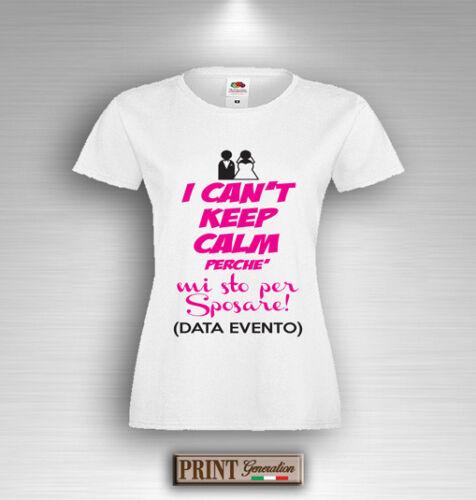 T-shirt Addio Celibato Nubilato Data Personalizzata Keep Calm Coppia Sposi