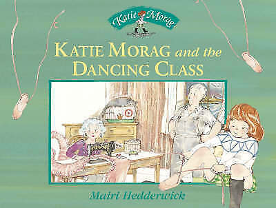 Hedderwick, Dr Mairi, Katie Morag and the Dancing Class (Katie Morag Stories), V