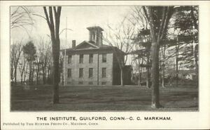 Guilford-CT-The-Institute-c1905-Postcard