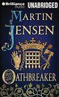 Oathbreaker by Martin Jensen (CD-Audio, 2014)