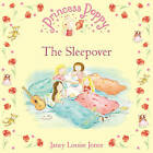 Princess Poppy: The Sleepover by Janey Louise Jones (Paperback, 2016)