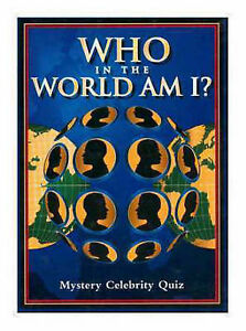 Details about WHO IN THE WORLD AM I?@ MYSTERY CELEBRITY QUIZ , Dickson,  Heather (ed ) , Used