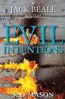 Evil Intentions by K D Mason (Paperback / softback, 2013)