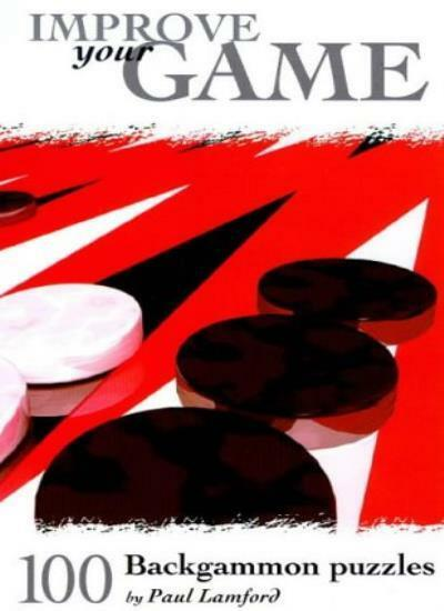 100 Backgammon Puzzles,Paul Lamford