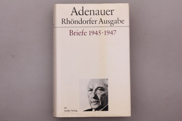 148713 Hans Mensing ADENAUER RHÖNSDORFER AUSGABE Briefe 1945-1947 HC +Abb TOP!