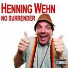 No Surrender 5022739020529 by Henning Wehn CD