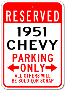 1951 51 CHEVY  Parking Sign