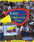 Yeny and the Children for Peace by Michelle Mulder (Paperback, 2009)