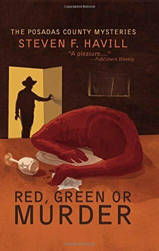 Red, Green, or Murder: A Posadas County Mystery (Posadas County Mysteries),Ste