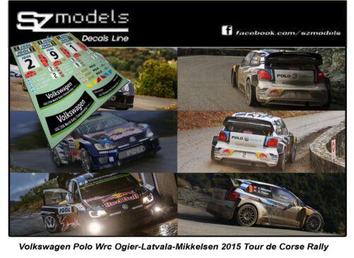 1//43 Rally Decal Addi Vw Polo Wrc Ogier Latvala Mikkelsen Tour de Corse 2015 Ixo