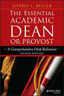 The Essential Academic Dean or Provost: A Comprehensive Desk Reference by Jeffrey L. Buller (Paperback, 2015)