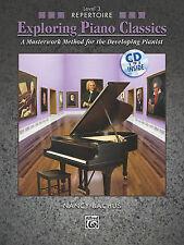 Explorando Piano Classics repertorio, libro 3: un método obra maestra. Bachus, Alfred