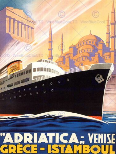 TRAVEL TOURISM SHIP CRUISE ADRIATIC VENICE GREECE ISTANBUL VINTAGE POSTER 2500PY