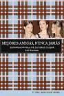 Mejores Amigas, Nunca Jamas by Lisi Harrison (Paperback / softback, 2008)