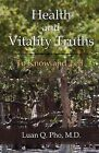 Health and Vitality Truths by Luan Q Pho MD (Paperback / softback, 2011)