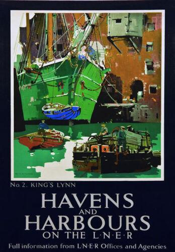 TT91 Vintage Havens /& Harbours Kings Lynn LNER Railway Travel Poster A4