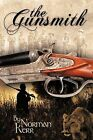 The Gunsmith: A Novel by Norman Kerr (Paperback, 2009)