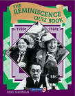 The Reminiscence Quiz Book: 1930's - 1960's by Mike Sherman (Spiral bound, 1997)