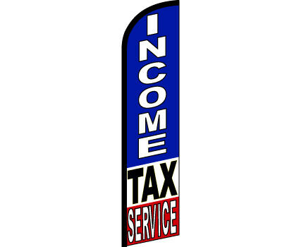 INCOME TAX SERVICES Windless Full Curve Top Advertising Banner Feather Swooper F