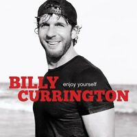 Billy Currington - Enjoy Yourself [new Cd] on Sale