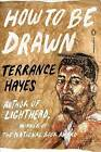 How to Be Drawn by Terrance Hayes (Paperback / softback, 2015)