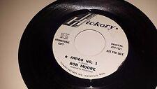 "BOB MOORE Amigo No. 1 / You Sit Around All Day HICKORY 1521 PROMO  45 VINYL 7"""