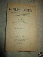 L'apprenti fondeur  par E.Amic  1927