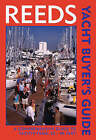 Reeds Yacht Buyer's Guide: A Comprehensive Guide to Yachts from 20 - 40 Feet. by Fred Barter (Paperback, 2004)