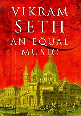 An Equal Music, Seth, Vikram, Used; Good Book