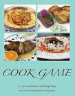 Cook Game by J. C. Jeremy Hobson, Philip Watts (Hardback, 2008)