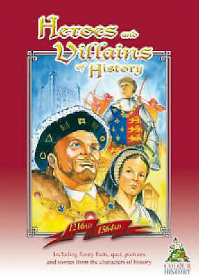 Heroes and Villains of History 1216 AD-1564 AD (Colour, Keep & Learn), Les Ives,