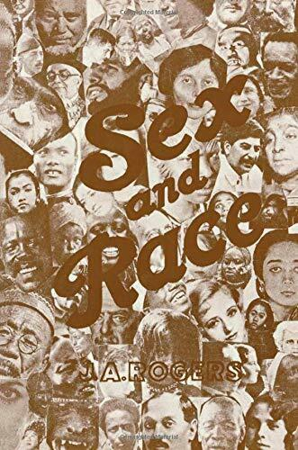 Sex and Race, Vol. 3: Why White and Black Mix in Spite of Opposition by Roger…