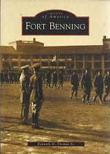 Images Of America FORT BENNING By Kenneth H Thomas, Jr